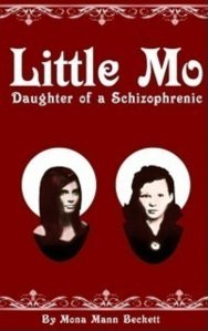 Little Mo: Daughter of A Schizophrenic